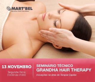 13 de novembro de 2017 - Seminário Técnico Grandha Hair Therapy | Martbel