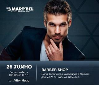 26 de junho, segunda-feira, das 9 às 17h. Barber Shop: corte, texturização, tonalização e técnicas para corte em cabelos masculinos. Com certificado.