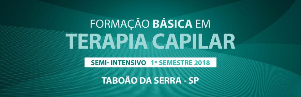 Formação Básica em Terapia Capilar Semi-Intensivo 1° Semestre de 2018 - Taboão da Serra, SP. Grandha.