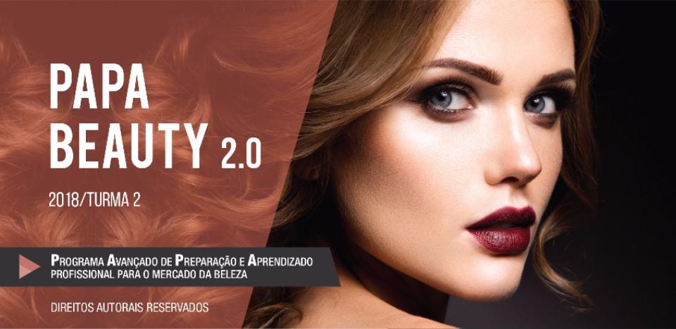 Papa Beauty 2.0 2018. 2° Turma. Programa Avançado de Preparação e Aprendizado Profissional para o Mercado da Beleza. Grandha.