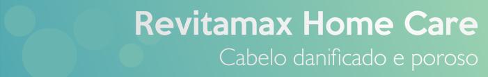 Revitamax Home Care da Grandha, kit para cabelo danificado, poroso e seco.