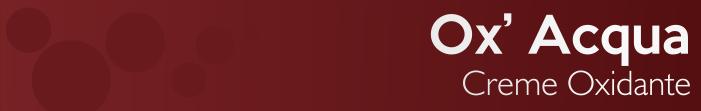 Ox Acqua da Grandha, creme oxidante água oxigenada, conhecido como oxigenada para coloração e tintura profissional.