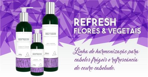 Refresh Grandha, terapia capilar Flores e Vegetais.