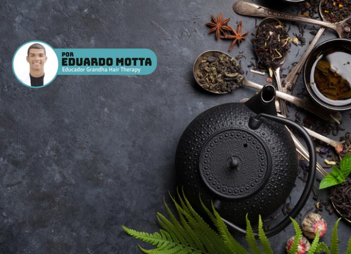 Chá verde e chá preto Grandha e seus benefícios na terapia capilar.