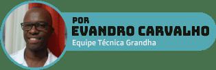 Evandro Carvalho é terapeuta capilar e autor do Blog Grandha.