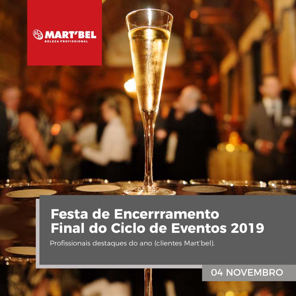 Festa de Encerrramento Final do Ciclo de Eventos 2019. Profissionais Destaque do ano: clientes Mart'bel. 04/11/2019.