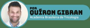 Quíron Gibran é graduado em visagismo e terapia capilar e pós-graduado em terapia capilar avançada pela Universidade Anhembi Morumbi. Educador, tricologista no Instituto Olivan e docente da Academia Brasileira de Tricologia.