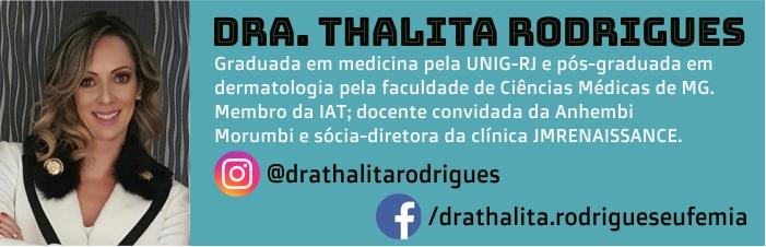 Dra. Thalita Rodrigues currículo para o Blog Grandha.